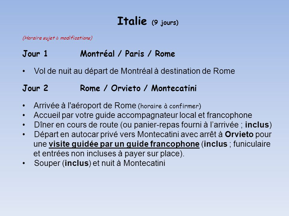 Italie (9 jours) Jour 1 Montréal / Paris / Rome