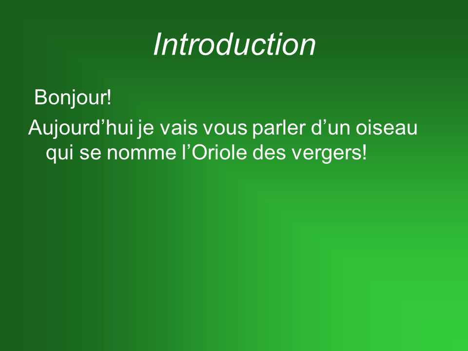 Introduction Bonjour.