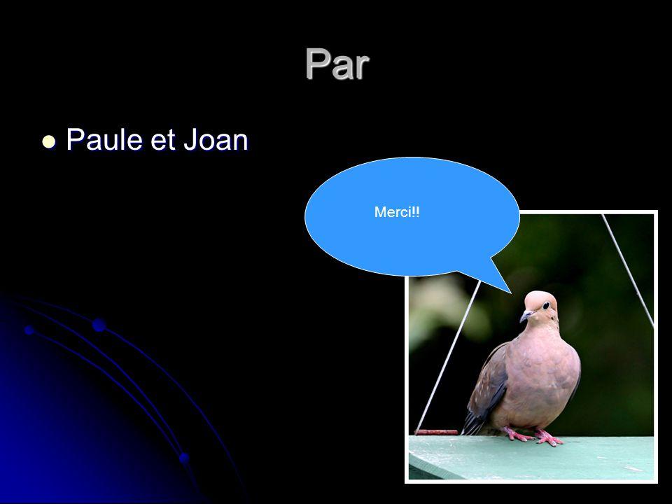 Par Paule et Joan Merci!!