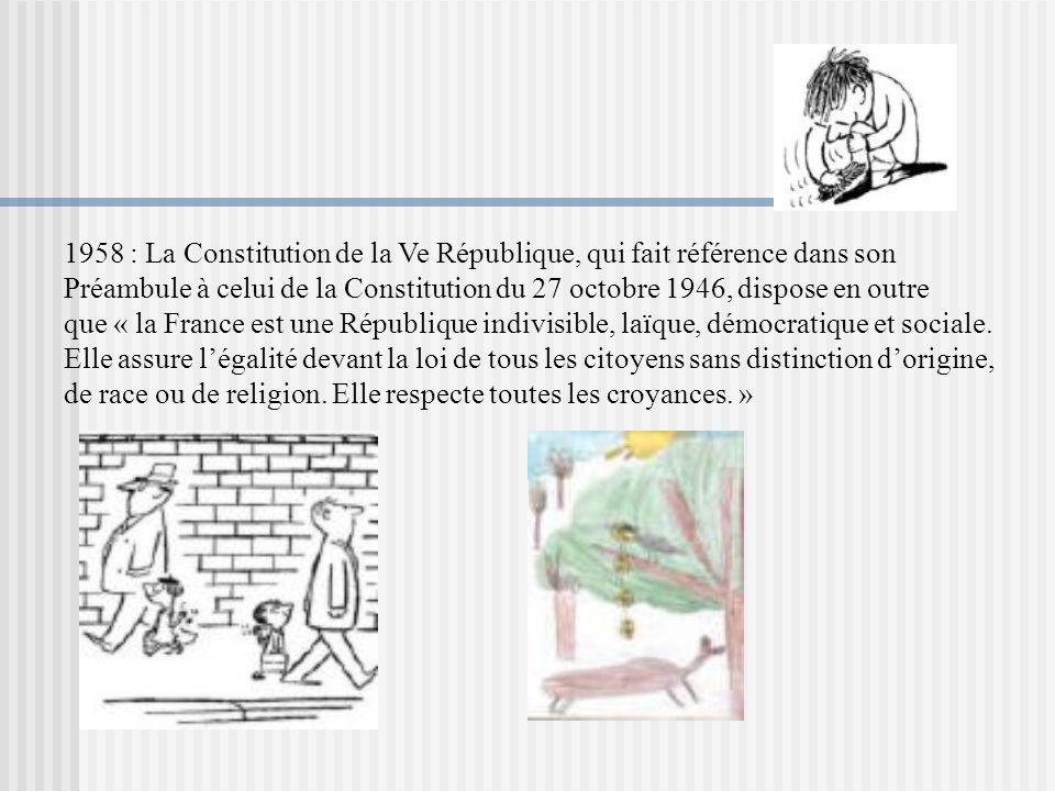 1958 : La Constitution de la Ve République, qui fait référence dans son