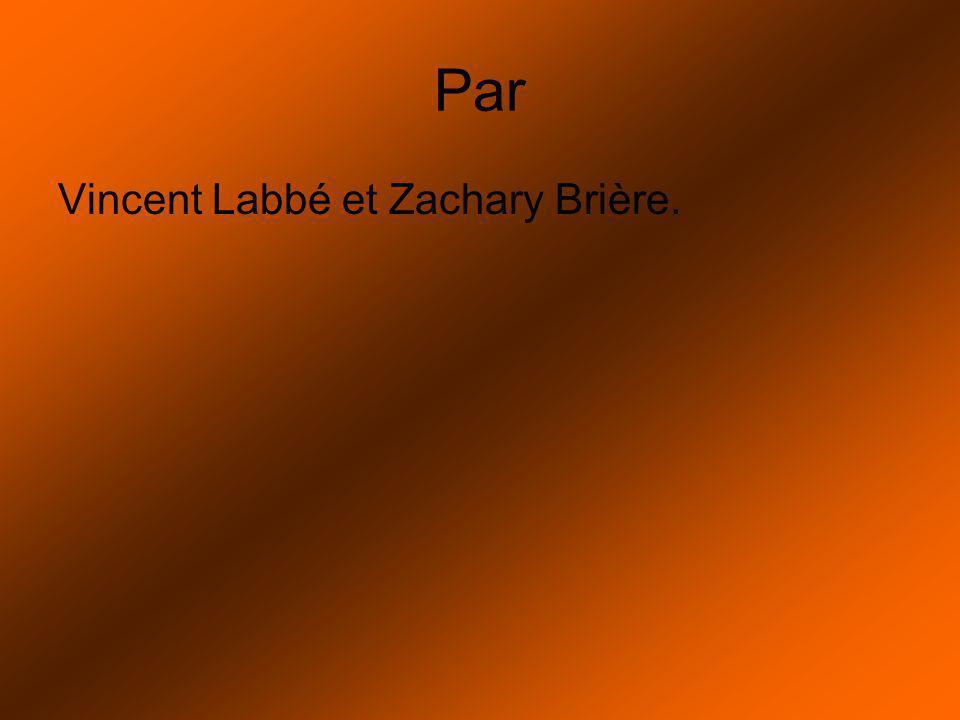 Par Vincent Labbé et Zachary Brière.