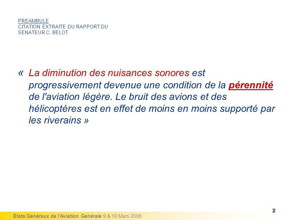 PREAMBULE CITATION EXTRAITE DU RAPPORT DU SENATEUR C. BELOT
