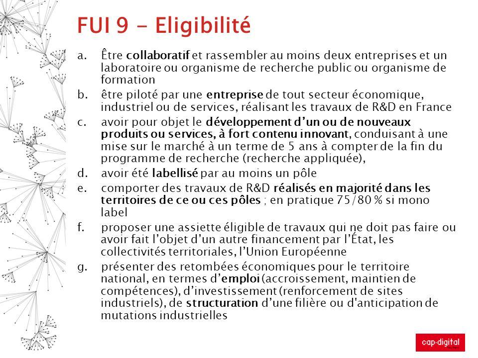 FUI 9 - Eligibilité