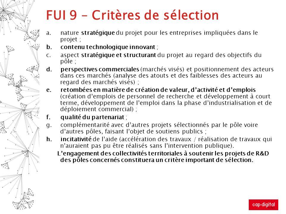 FUI 9 – Critères de sélection