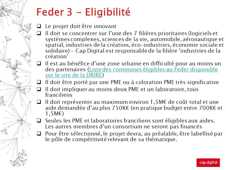 Feder 3 - Eligibilité Le projet doit être innovant