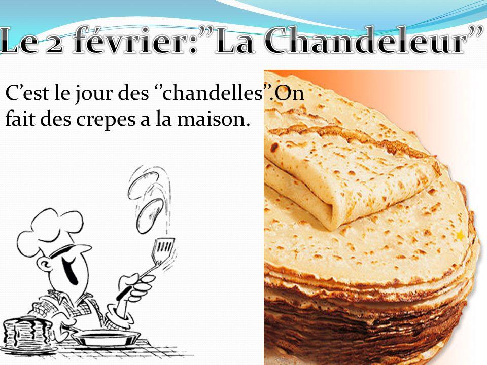 Le 2 février:''La Chandeleur''