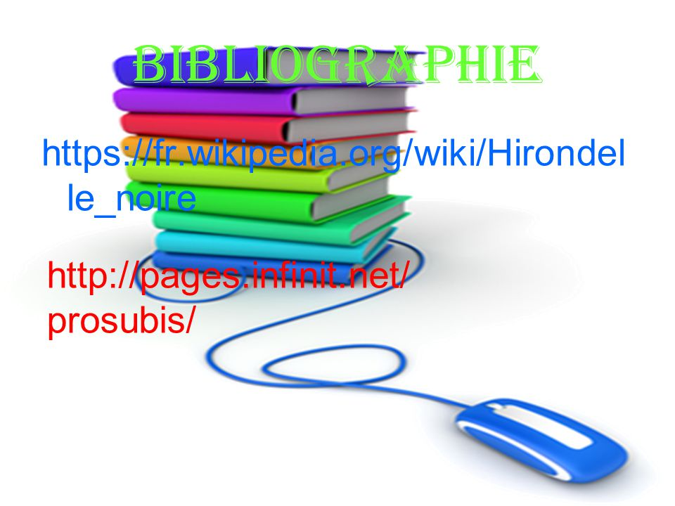 bibliographie https://fr.wikipedia.org/wiki/Hirondelle_noire