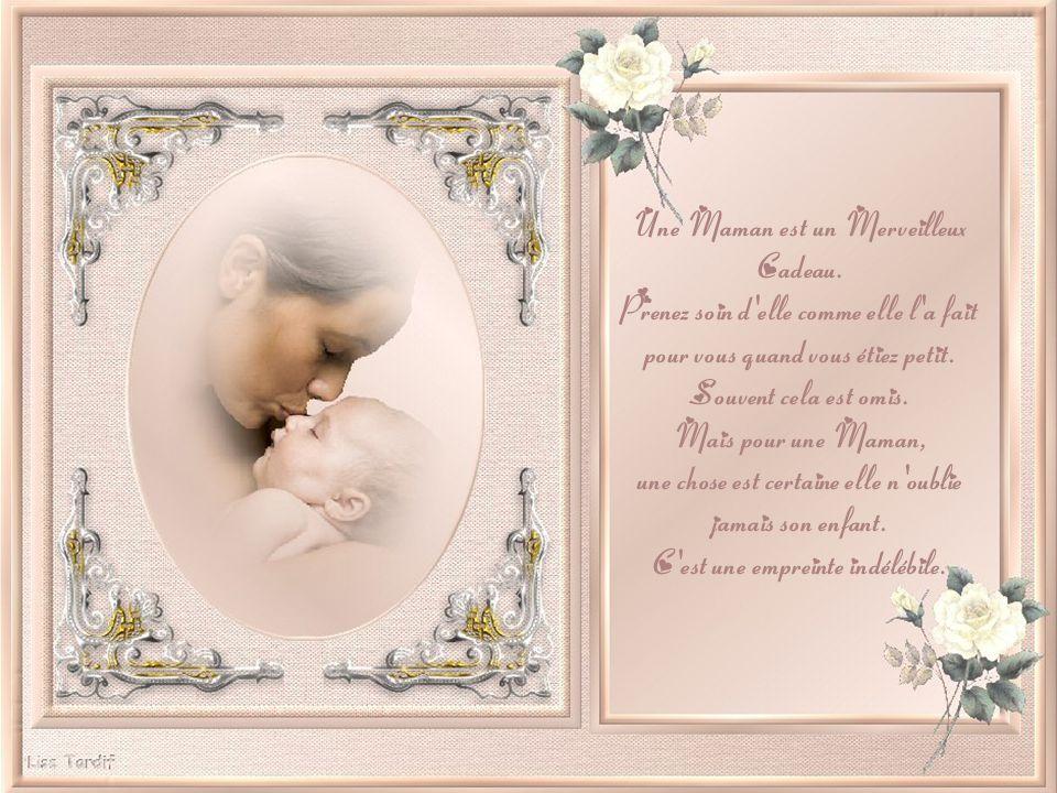 Une Maman est un Merveilleux Cadeau.