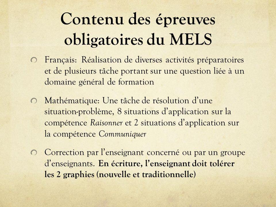 Contenu des épreuves obligatoires du MELS