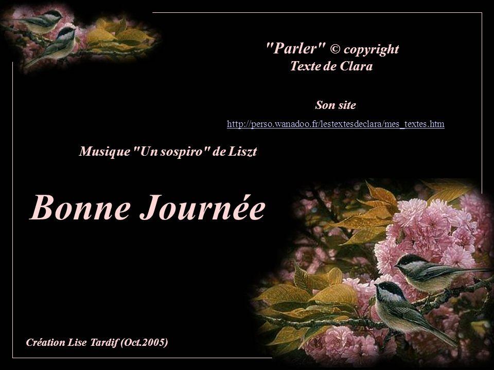Bonne Journée Parler © copyright Texte de Clara