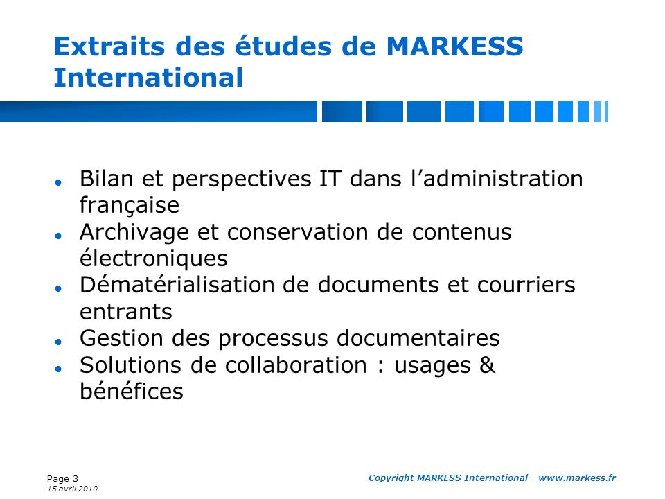 Extraits des études de MARKESS International