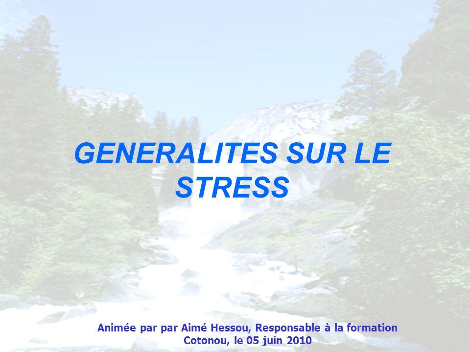 GENERALITES SUR LE STRESS