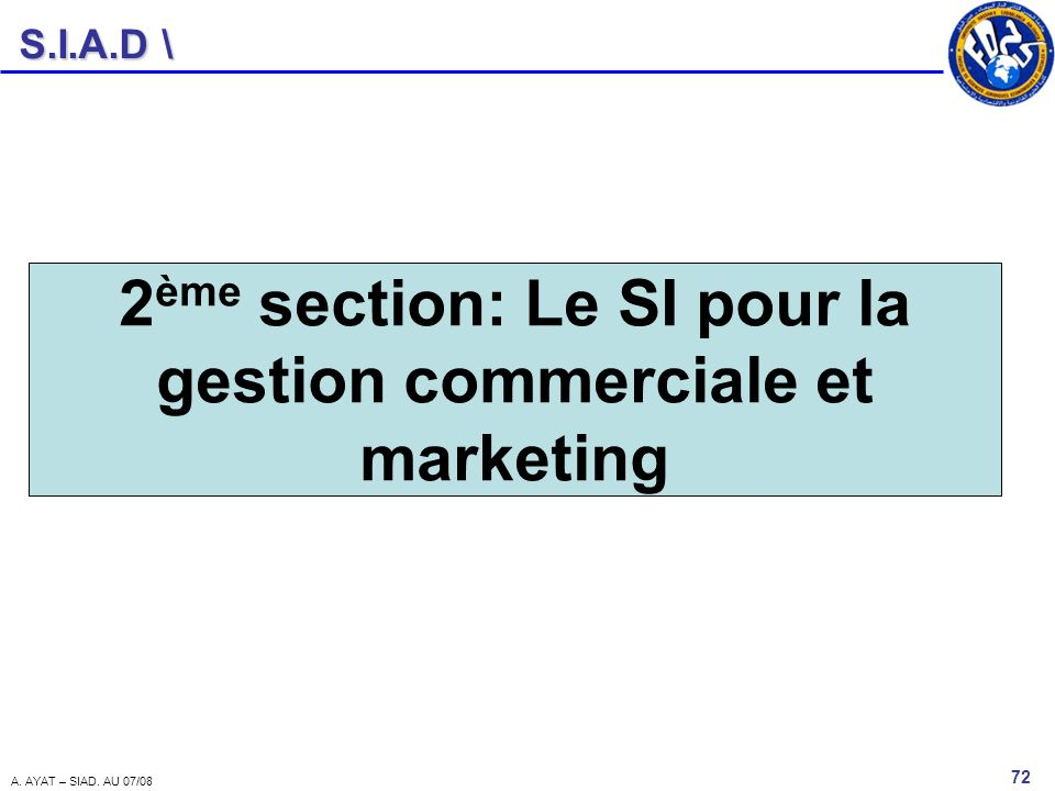 2ème section: Le SI pour la gestion commerciale et marketing
