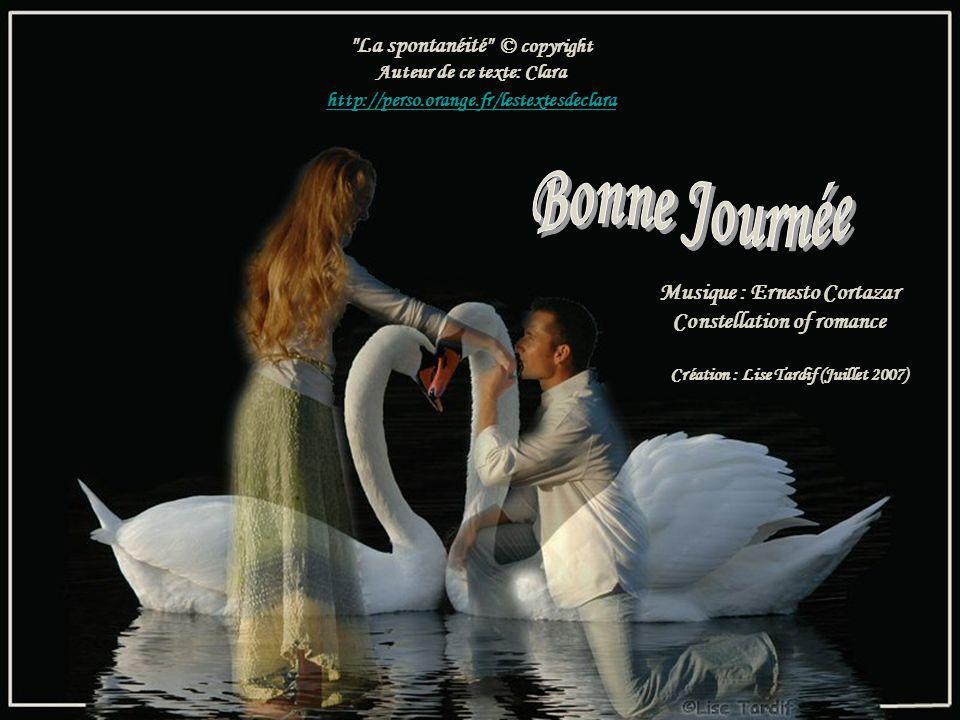 Bonne Journée La spontanéité © copyright Musique : Ernesto Cortazar