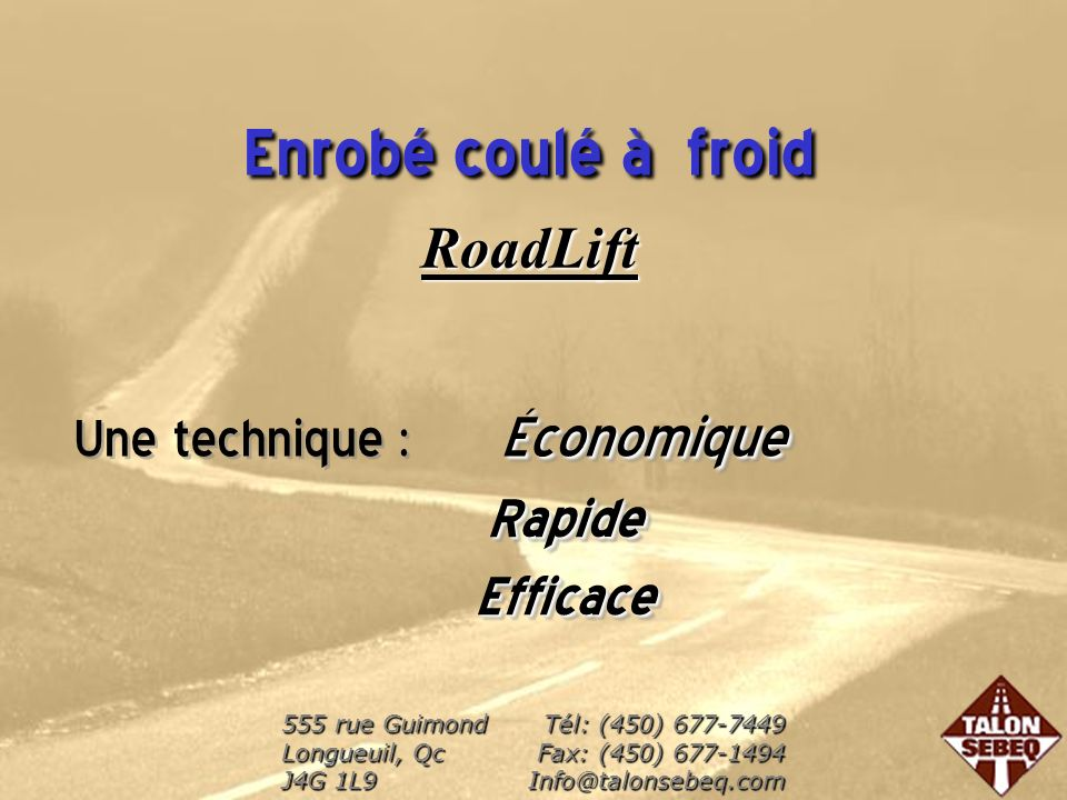 Enrobé coulé à froid RoadLift