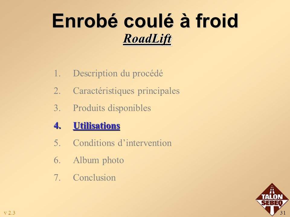 Enrobé coulé à froid RoadLift Description du procédé