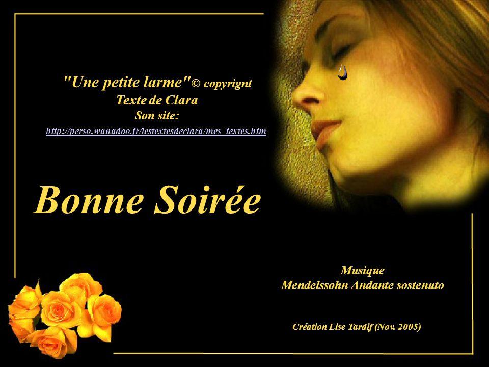 Bonne Soirée Une petite larme © copyrignt Texte de Clara Son site: