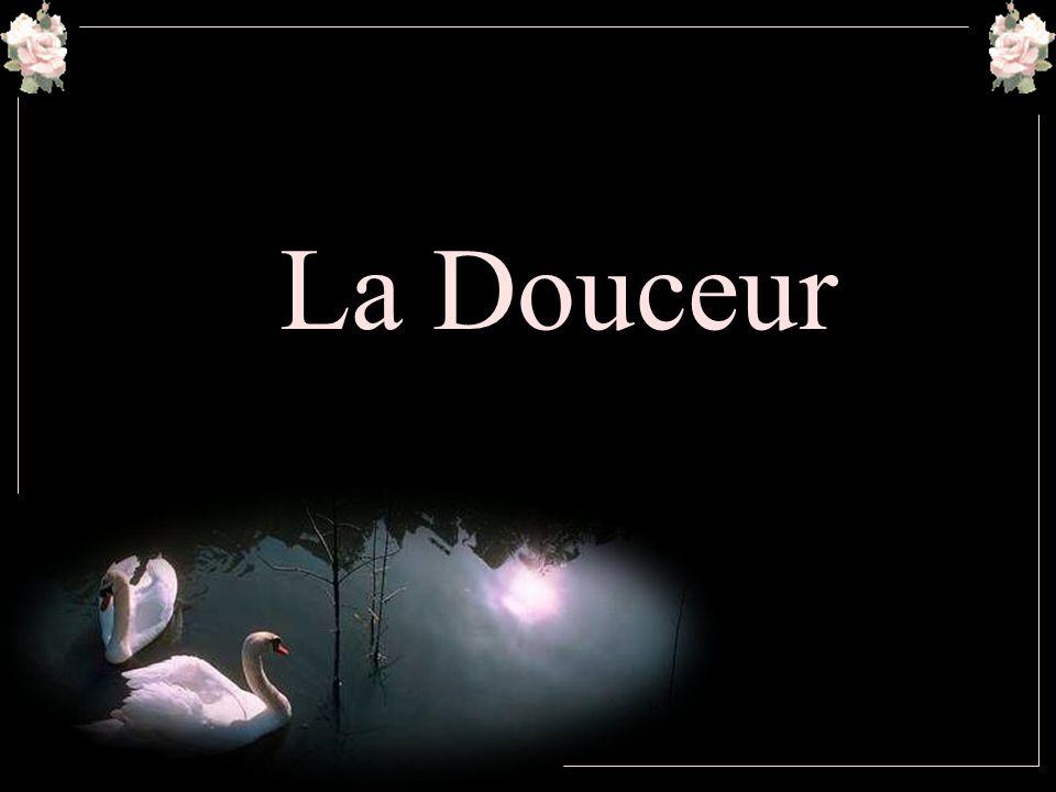 La Douceur