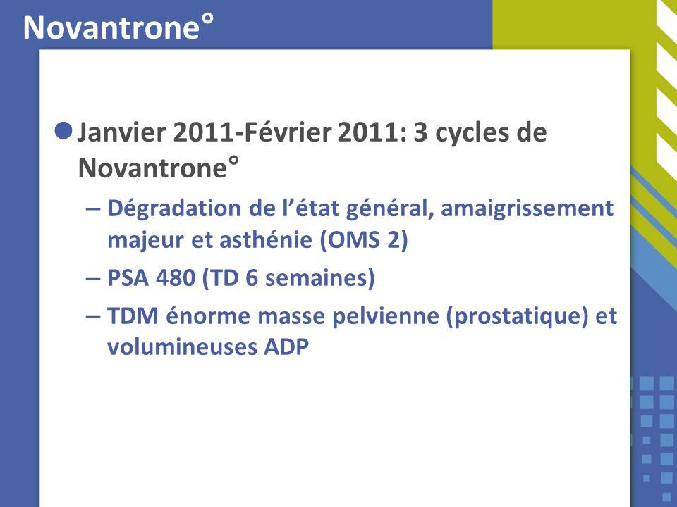 Novantrone° Janvier 2011-Février 2011: 3 cycles de Novantrone°
