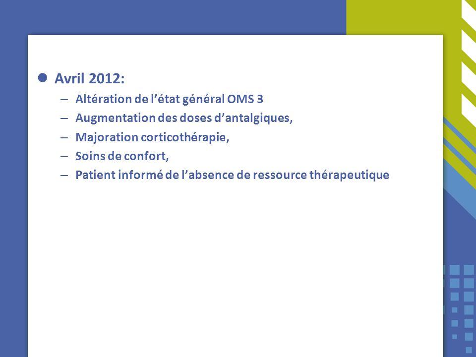 Avril 2012: Altération de l'état général OMS 3