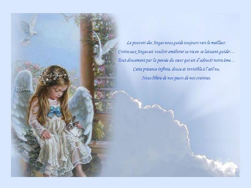 Le pouvoir des Anges nous guide toujours vers le meilleur.