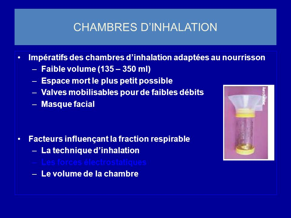 CHAMBRES D'INHALATION
