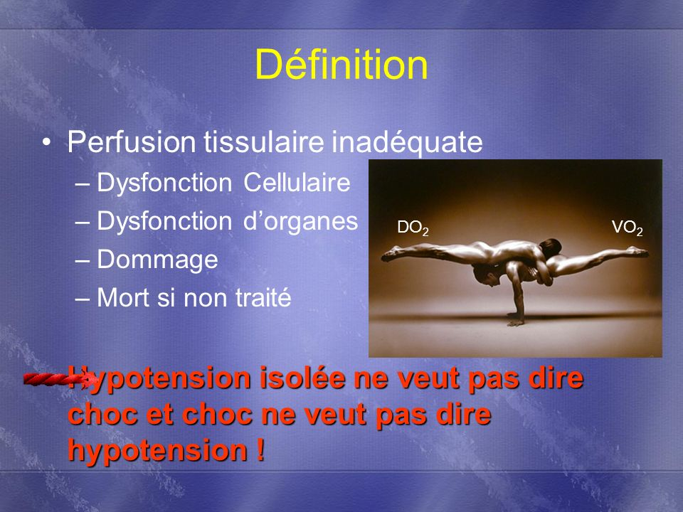 Définition Perfusion tissulaire inadéquate