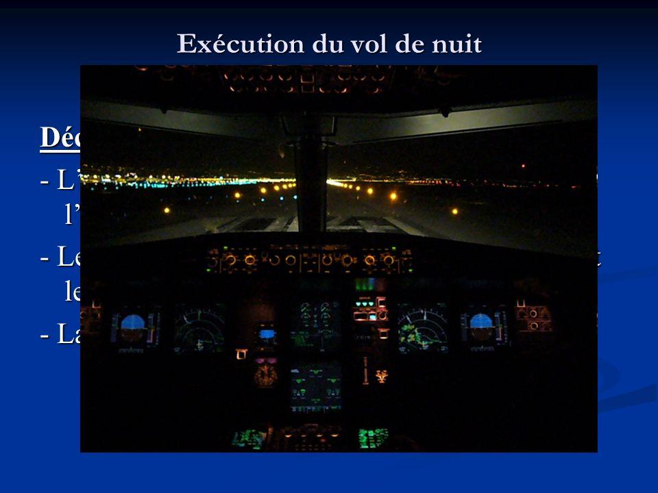 Exécution du vol de nuit II. Essais moteur et décollage