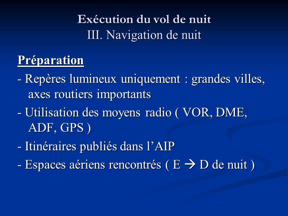 Exécution du vol de nuit III. Navigation de nuit