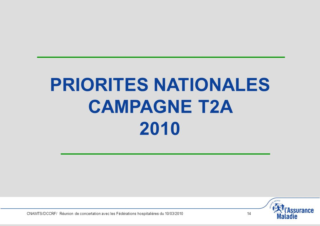 PRIORITES NATIONALES CAMPAGNE T2A 2010