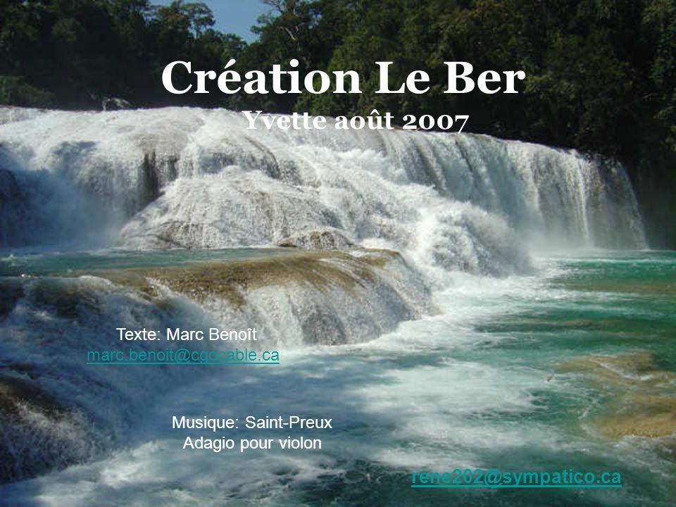 Création Le Ber Yvette août 2007