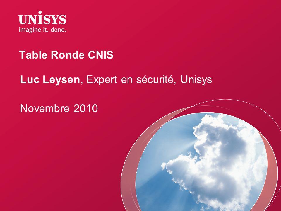 Luc Leysen, Expert en sécurité, Unisys Novembre 2010