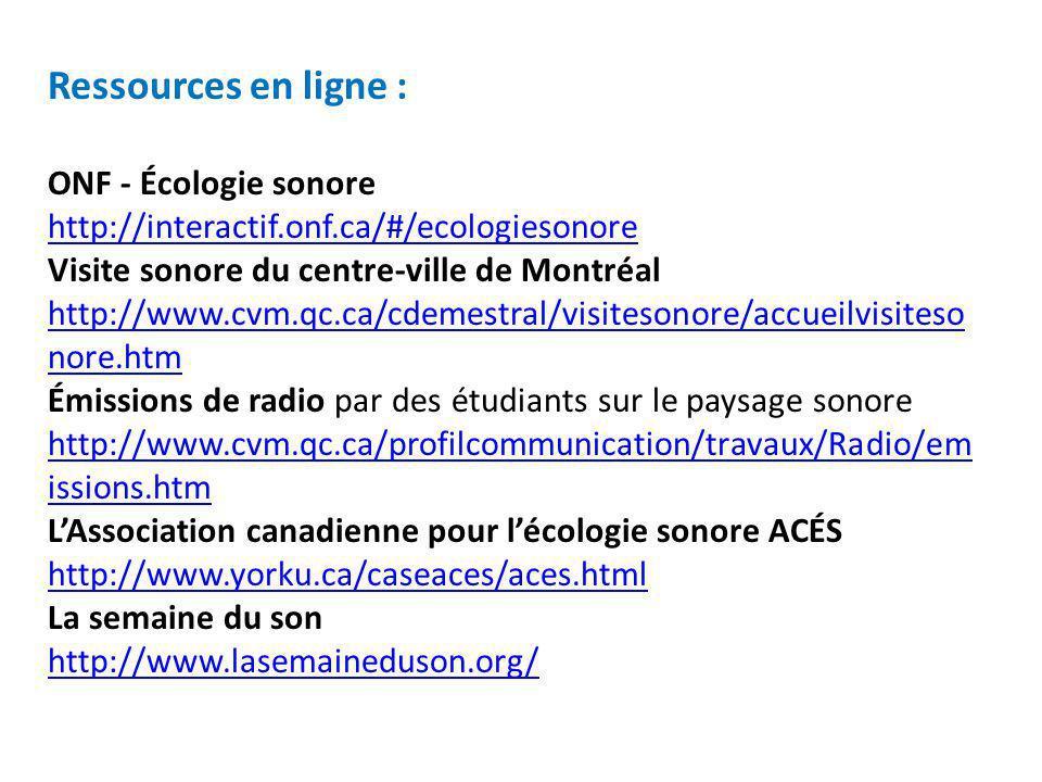 Ressources en ligne : ONF - Écologie sonore http://interactif. onf