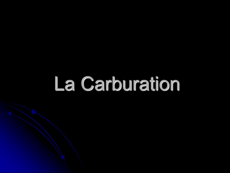 La Carburation