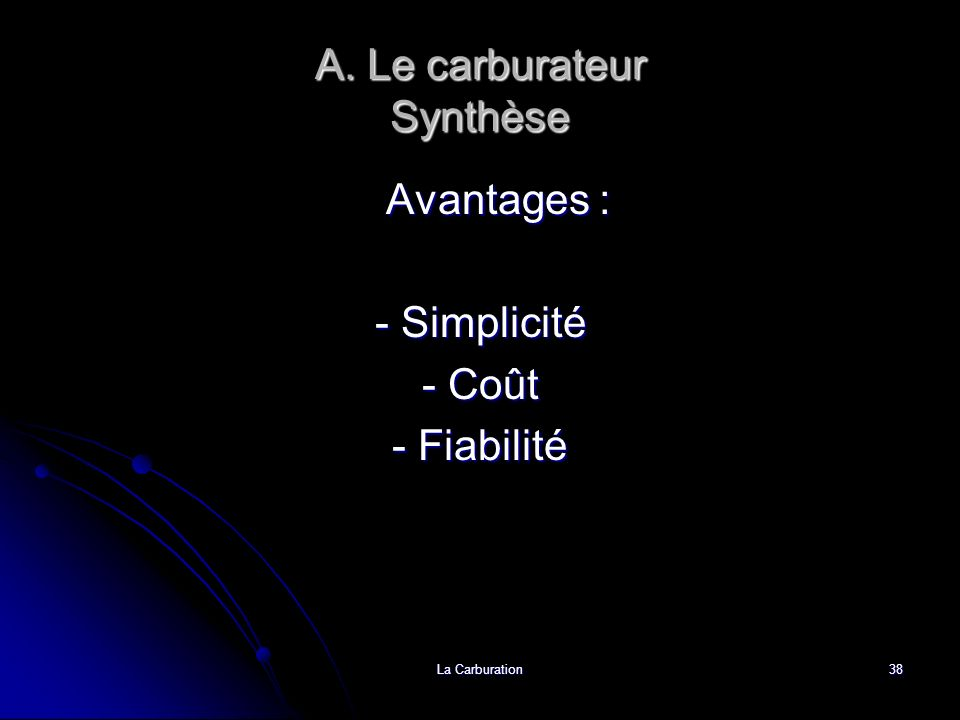 A. Le carburateur Synthèse
