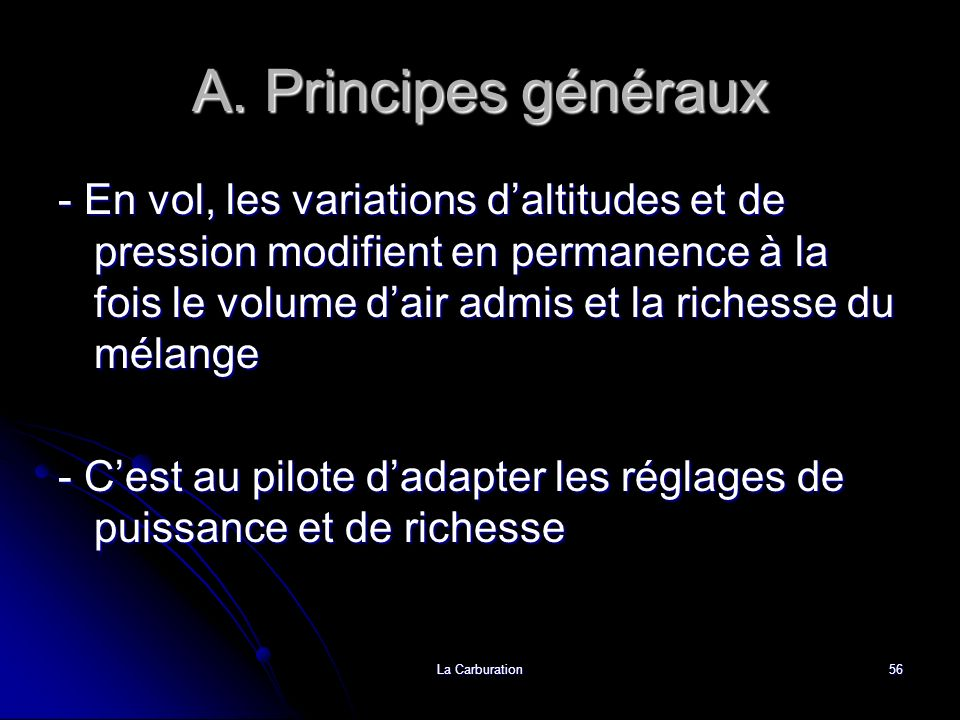 A. Principes généraux