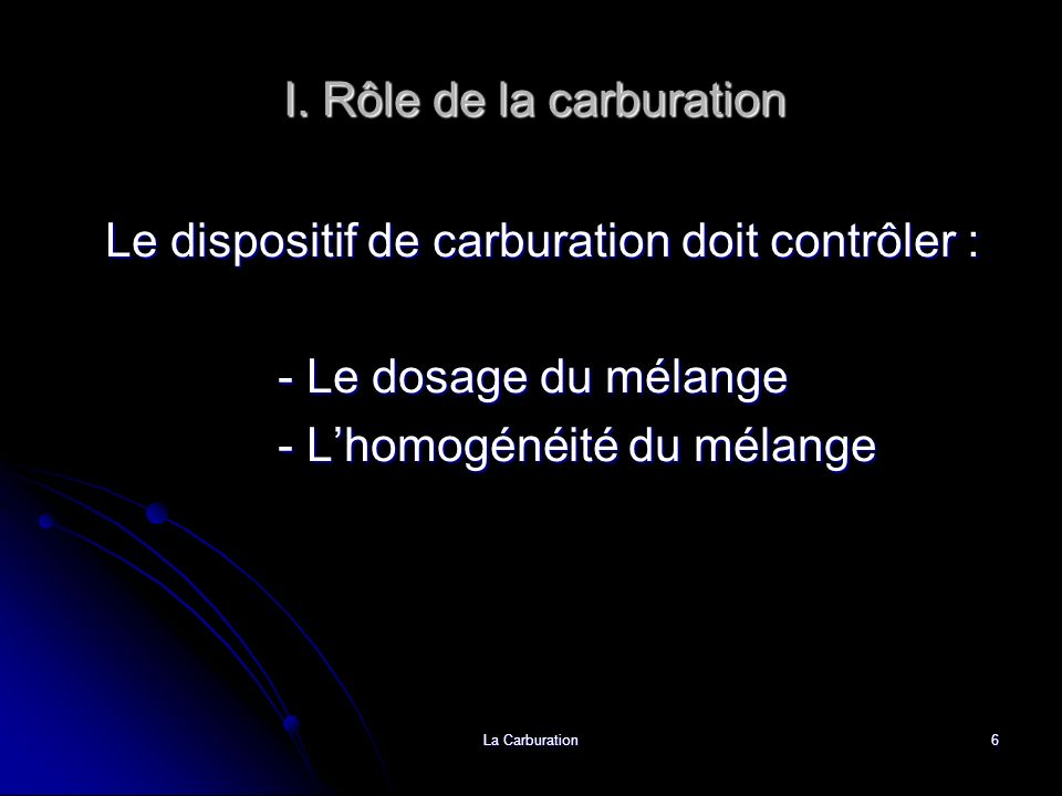 I. Rôle de la carburation