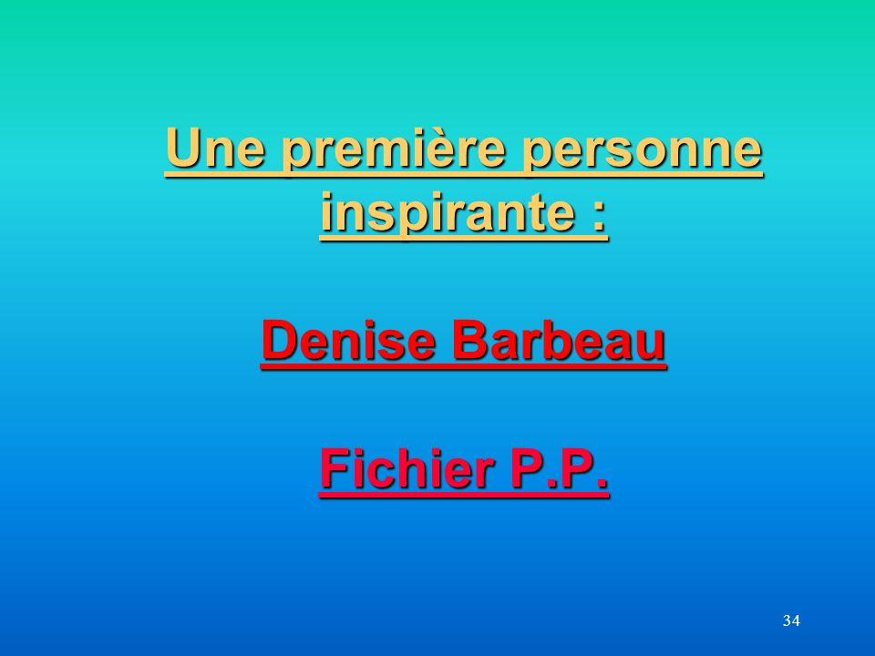 Une première personne inspirante : Denise Barbeau Fichier P.P.