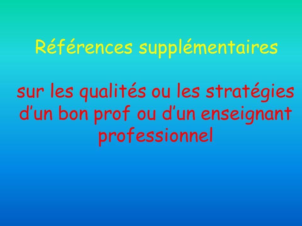 Références supplémentaires sur les qualités ou les stratégies d'un bon prof ou d'un enseignant professionnel