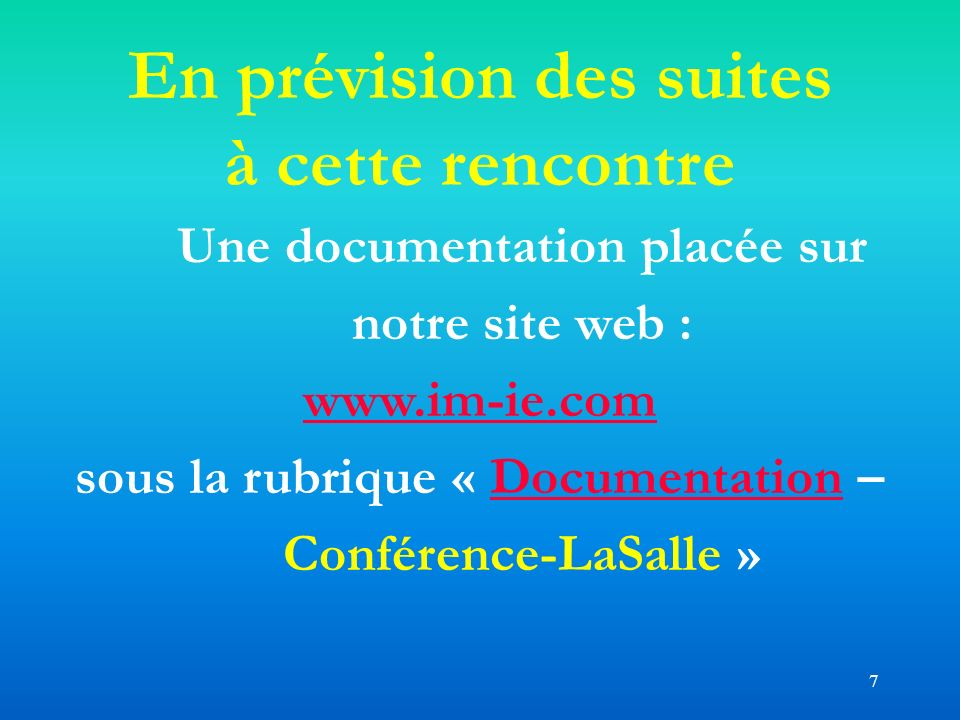 En prévision des suites Une documentation placée sur notre site web :
