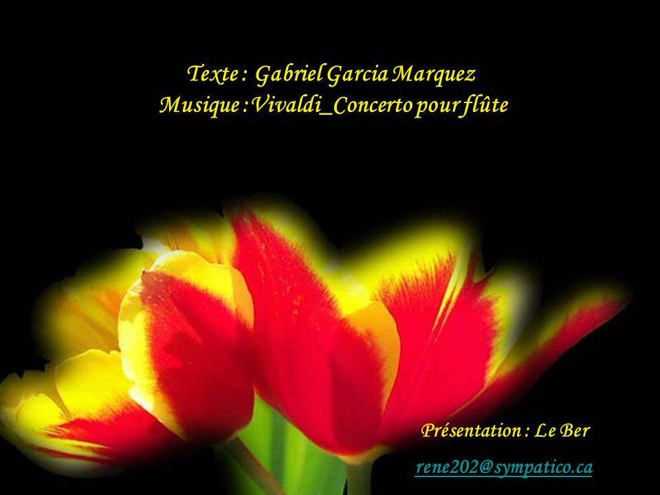 Texte : Gabriel Garcia Marquez Musique :Vivaldi_Concerto pour flûte