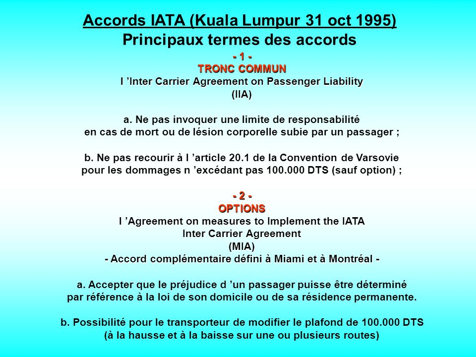 Accords IATA (Kuala Lumpur 31 oct 1995) Principaux termes des accords