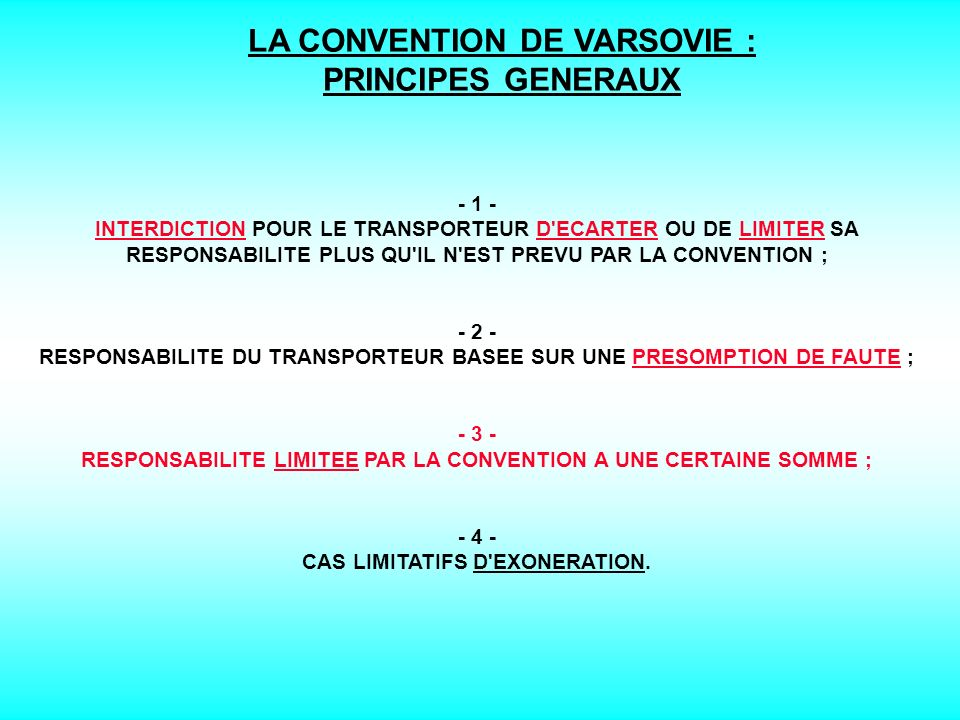 LA CONVENTION DE VARSOVIE : PRINCIPES GENERAUX