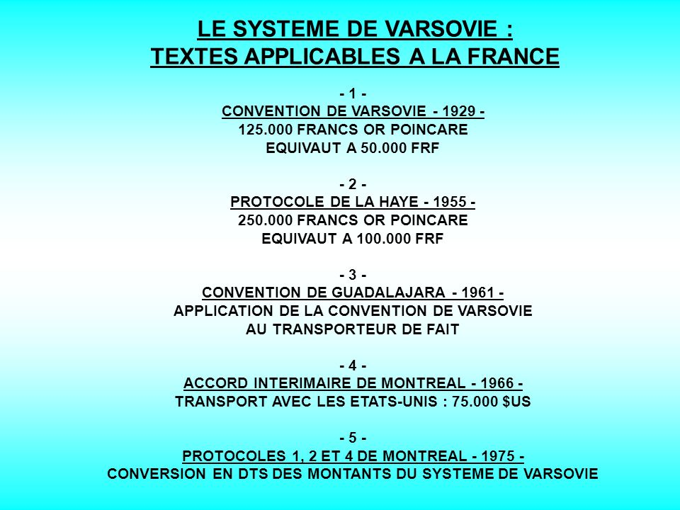 LE SYSTEME DE VARSOVIE : TEXTES APPLICABLES A LA FRANCE