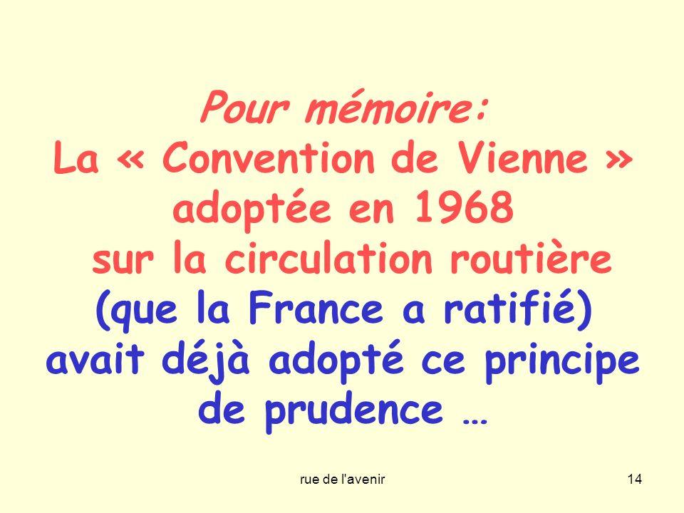 La « Convention de Vienne » adoptée en 1968