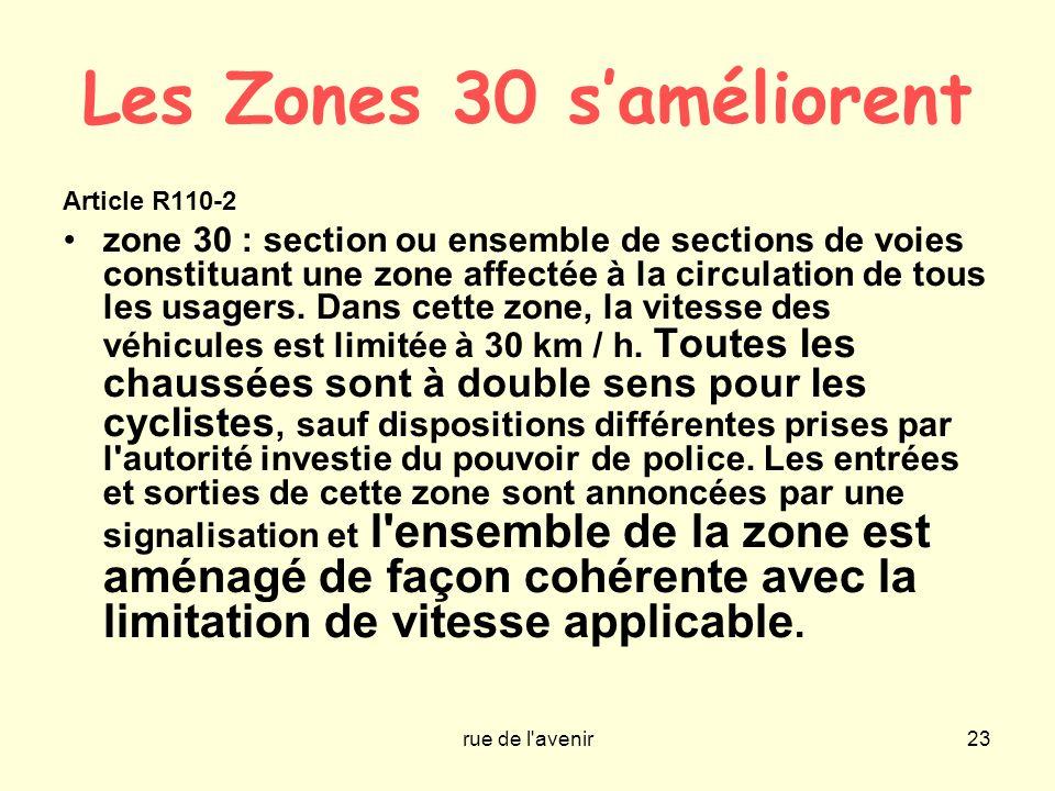 Les Zones 30 s'améliorent