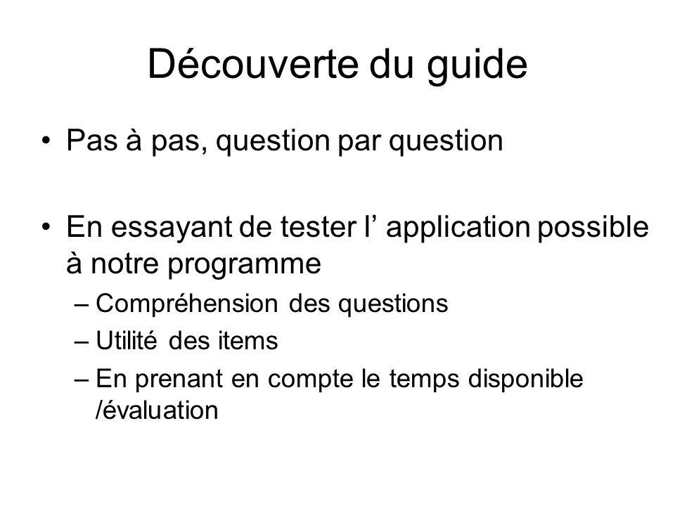 Découverte du guide Pas à pas, question par question