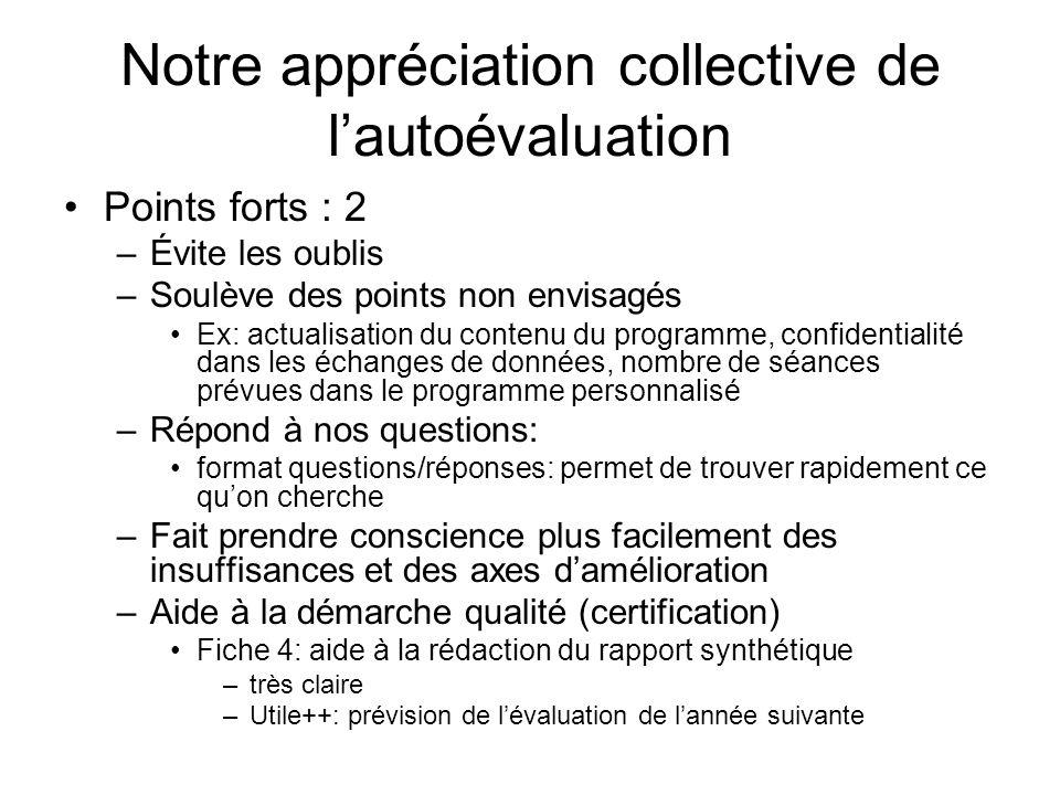Notre appréciation collective de l'autoévaluation
