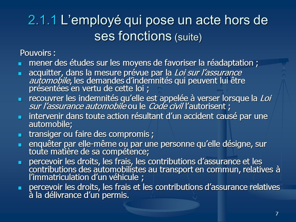 2.1.1 L'employé qui pose un acte hors de ses fonctions (suite)