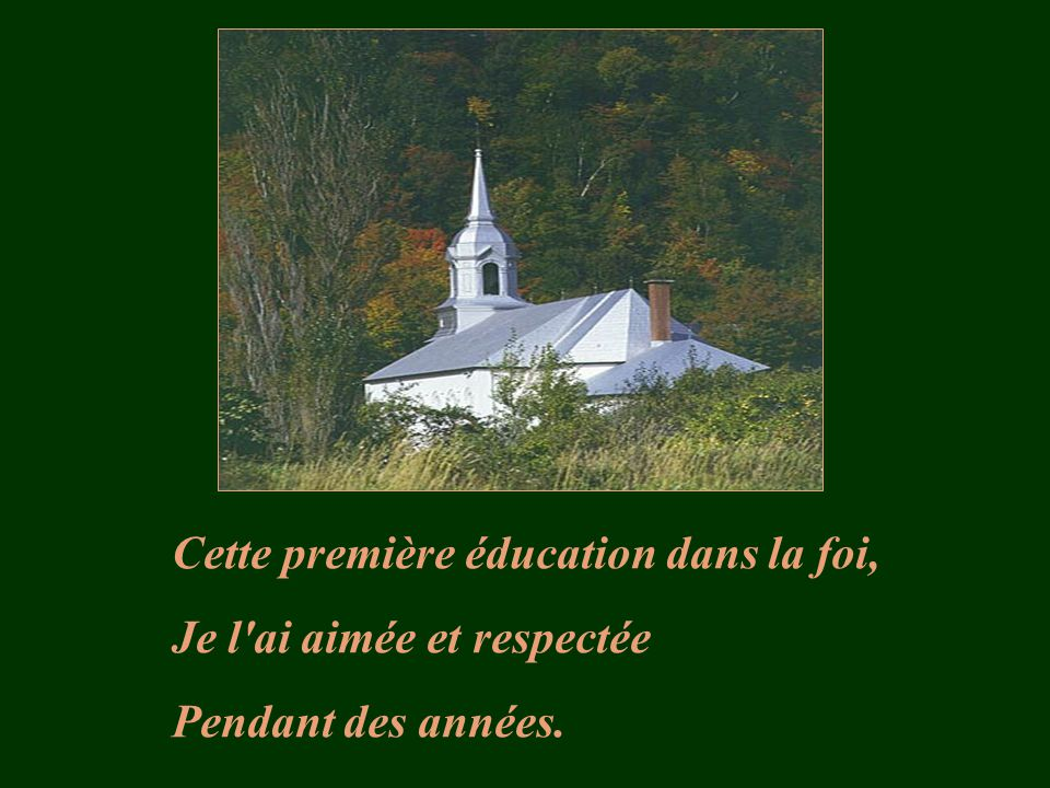 Cette première éducation dans la foi,